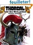 Thorgal, tome 2 : L'�le des mers gel�es