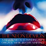 The Neon Demon (Original Motion Pictu...