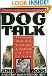 Dog Talk: Training Your Dog Through a...
