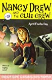 Carolyn Keene April Fool's Day (Nancy Drew & the Clue Crew (Quality))