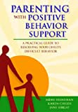517G2WW84JL. SL160  Parenting With Positive Behavior Support: A Practical Guide to Resolving Your Childs Difficult Behavior