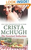 The Sweetest Seduction (The Kelly Brothers) (Volume 1)
