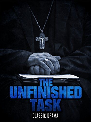 The Unfinished Task: Classic Drama