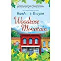 Woodrose Mountain: Hope's Crossing, Book 2 (       UNABRIDGED) by RaeAnne Thayne Narrated by Claire Christie