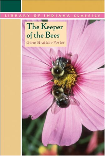 The Keeper of the Bees (The Library of Indiana Classics)