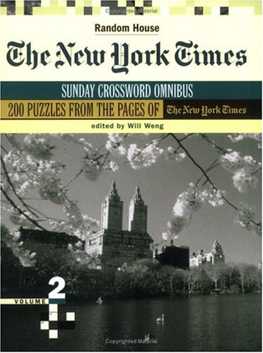 The New York Times Sunday Crossword Omnibus, Volume 2 (NY Times)