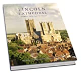 Pamela Hartshorne Lincoln Cathedral: A Journey from Past to Present