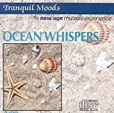 echange, troc Various Artists - Tranquil Moods: Ocean Whispers
