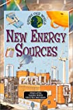 New Energy Sources (Saving Our World)
