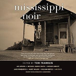 Mississippi Noir Audiobook