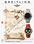 Breitling: The History of a Great Bra...
