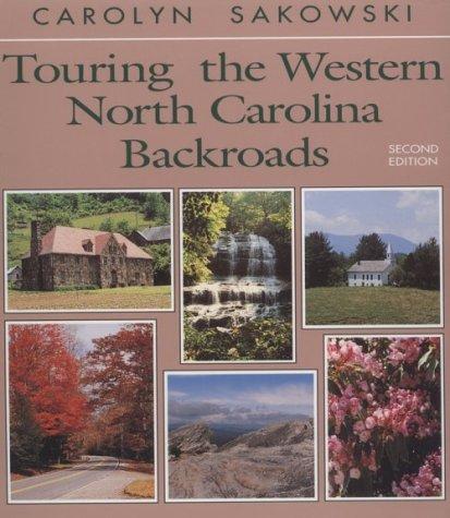 Touring the Western North Carolina Backroads, Carolyn Sakowski
