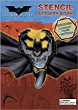 Batman Begins Stencil Activity Book: With Stickers