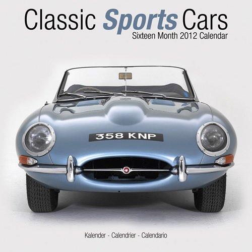 Classic Sports Cars 2012 Calendar 30404-12