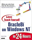 img - for Teach Yourself Oracle8i on Windows NT in 24 Hours (Sams Teach Yourself...in 24 Hours) book / textbook / text book