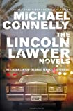 Michael Connelly The Lincoln Lawyer Novels: The Lincoln Lawyer, The Brass Verdict, The Reversal (Mickey Haller Omnibus)