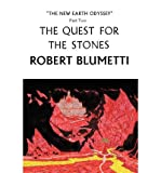 img - for [ THE QUEST FOR THE STONES: NEW EARTH ODYSSEY, PART TWO ] By Robert Blumetti, Blumetti ( Author) 2009 [ Paperback ] book / textbook / text book