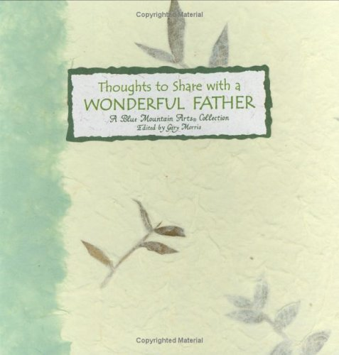 Thoughts to Share With a Wonderful Father: A Collection of Poems (Language of Series)