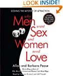 Why Men Want Sex and Women Need Love:...