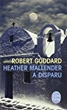 Heather Mallender a disparu par Goddard