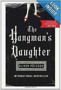 The Hangman's Daughter - Oliver Pötzsch