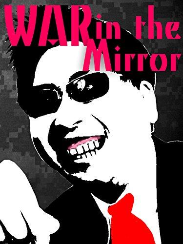 War in the Mirror