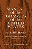 img - for Manual of the Grasses of the United States Volume 1 book / textbook / text book