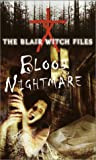Blood Nightmare (The Blair Witch Files, Case File 4) (0553493655) by Cade Merrill