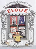 The Ultimate Eloise (0689836430) by Thompson, Kay