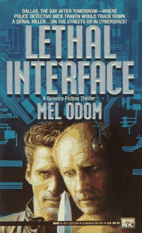Lethal Interface, MEL ODOM