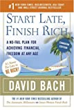 Start Late, Finish Rich (Canadian Edition): A No-Fail Plan for Achieving Financial Freedom At Any Age (0385661320) by Bach, David