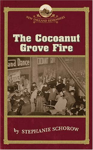 The Cocoanut Grove Fire (New England Remembers) PDF
