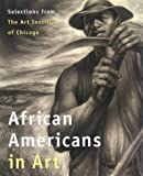 img - for African Americans in Art: Selections from the Art Institute of Chicago book / textbook / text book