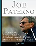 img - for Joe Paterno: Sandusky Scandal End A Coaching Legend's Career book / textbook / text book