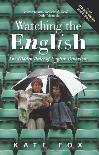 Buchseite und Rezensionen zu 'Watching the English: The Hidden Rules of English Behaviour' von Kate Fox