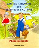 Betty Busys Cottage (Dan the Handyman)