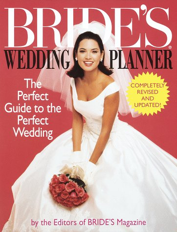 Bride's Wedding Planner: The Perfect Guide to