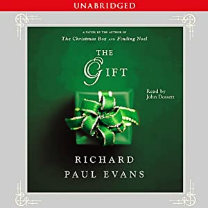 The Gift: A Novel | [Richard Paul Evans]