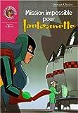 echange, troc Georges Chaulet - Mission impossible pour Fantômette