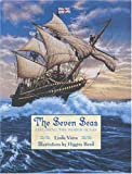 The Seven Seas: Exploring the World Ocean (0802788335) by Vieira, Linda