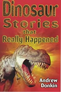 "Cover of ""Dinosaur (Stories That Really H..."