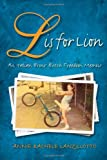 L Is for Lion: An Italian Bronx Butch Freedom Memoir (SUNY Series in Italian/American Culture)