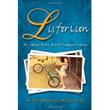 L Is for Lion: An Italian Bronx Butch Freedom Memoir (SUNY Series in Italian/American Culture) ~ Annie Rachele Lanzillotto