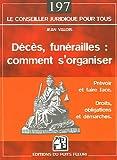 echange, troc Jean Valois - Décès, funérailles : comment s'organiser