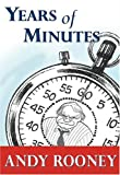 Years of Minutes: The Best of Rooney from 60 Minutes (1586482645) by Andy Rooney