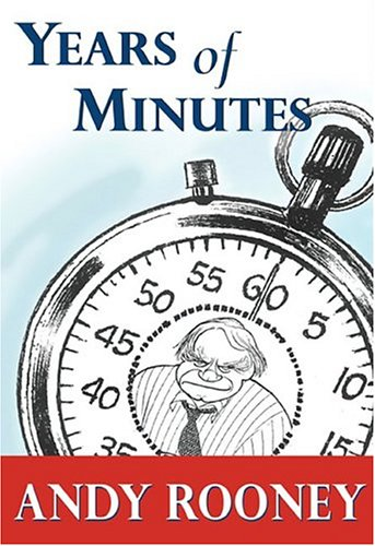 Years of Minutes, Andy Rooney