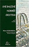 echange, troc Mercè Rodoreda - Une baleine nommée Cristina et autres nouvelles