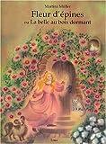 echange, troc Martina Müller - Fleur d'épines ou La belle au bois dormant