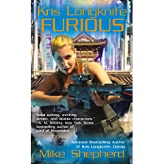 Kris Longknife: Furious by Mike Shepherd