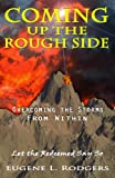 img - for Coming Up the Rough Side - Overcoming the Storms from Within book / textbook / text book